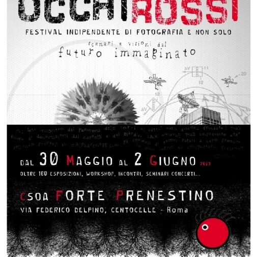 """FESTIVAL """"OCCHI ROSSI"""" - FORTE PRENESTINO - (2013)"""