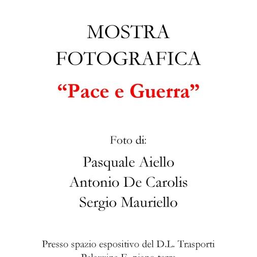 """PACE E GUERRA"" (2005)"